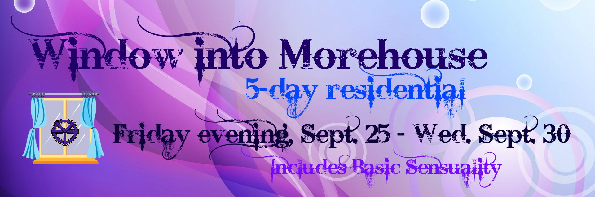 Window into Morehouse - Sept. 25 to 30